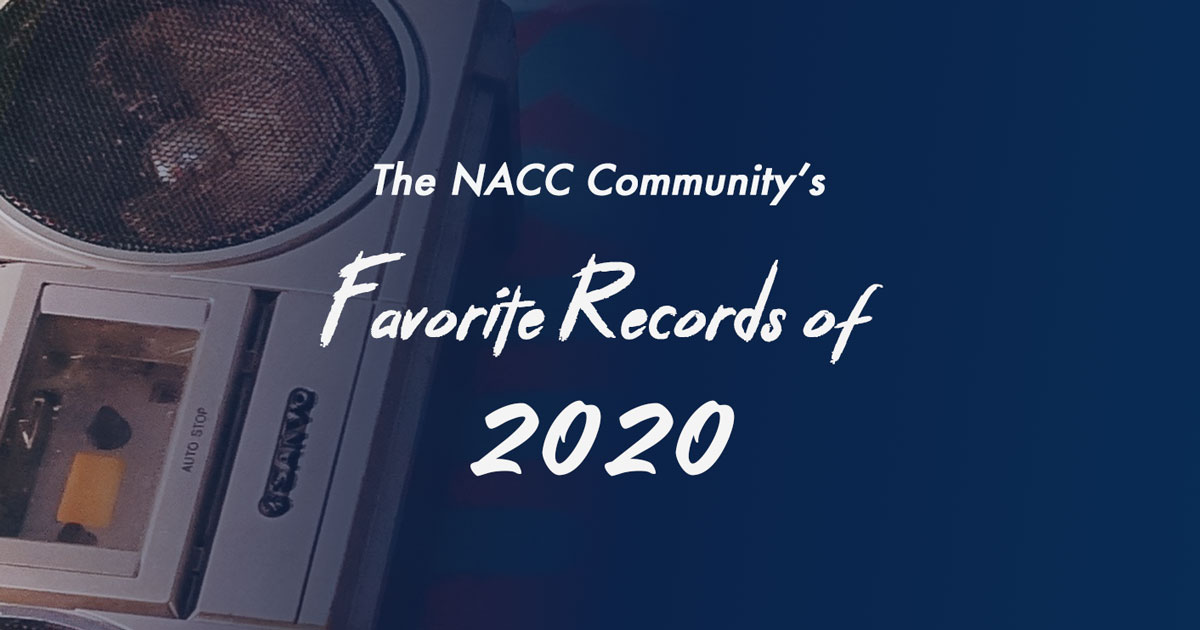 NACC Community : Top 10 Favorite Records of 2020